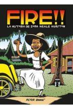 fire!! la historia de zora neale hurston peter bagge 9788416400690