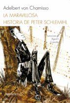 la maravillosa historia de peter schlemilh (ebook) adelbert von chamisso 9788416440290