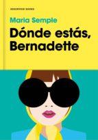 dónde estás, bernadette-maria semple-9788417125790