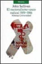 el nacionalismo vasco radical: 1959-1986-john sullivan-9788420625690