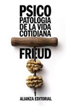 psicopatologia de la vida cotidiana-sigmund freud-9788420650890