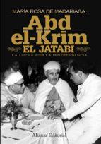 abd el krim el jatabi: la lucha por la independencia maria rosa de madariaga 9788420684390