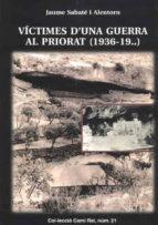 victimes d una guerra al priorat (1936-1939)-jaume sabate alentorn-9788423206490
