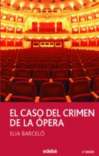 el caso del crimen de la opera-elia barcelo-9788423676590