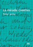 la mirada creativa-peter jenny-9788425226090
