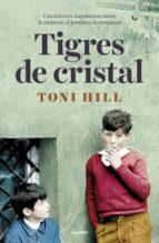 TIGRES DE CRISTAL (EBOOK)