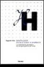 grafologia estructural y dinamica: la interpretacion psicologica de los signos graficos por zonas augusto vels 9788425420290