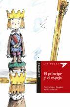 el principe y el espejo concha lopez narvaez 9788426350190