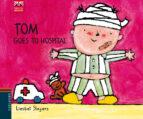 tom goes to hospital 9788426390790