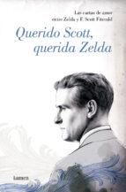 querido scott, querida zelda: las cartas de amor entre zelda y f. scott fitzgerald-francis scott-zelda fizgerald-9788426413390