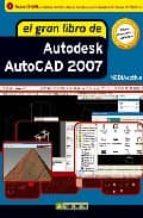el gran libro de autodesk autocad 2007 (incluye cd) 9788426714190