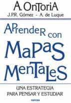 aprender con mapas mentales: una estrategia para pensar y estudia r-antonio ontoria peã'a-juan pedro r. gomez-angela de luque-9788427714090