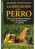 la educacion del perro joel dehasse colette de buyser 9788428210690