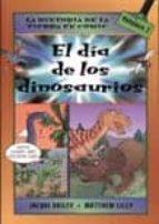 el dia de los dinosaurios (la historia de la tierra en comic) jacqui bailey 9788428213790