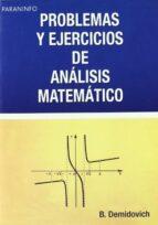 problemas y ejercicios de analisis matematico (11ª ed.)-b.p. demidovich-9788428300490