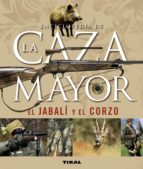 enciclopedia de la caza mayor-9788430542390