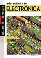 electronica : hagalo usted mismo 9788430575190