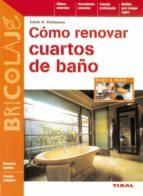 como renovar cuartos de baños erich h. heimann 9788430596690