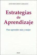 estrategias de aprendizaje: para aprender mas y mejor jose bernardo carrasco 9788432134890
