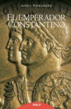 el emperador constantino-hans a. pohlsander-9788432145490
