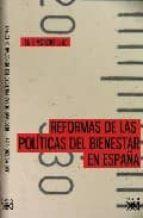 reformas de las politicas del bienestar en españa luis moreno 9788432313790
