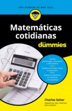 matemáticas cotidianas para dummies (ebook)-charles seiter-9788432900990
