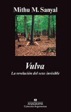 vulva: la revelacion del sexo invisible-mithu m. sanyal-9788433963390