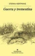 guerra y trementina-stefan hertmans-9788433980090