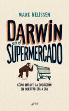 darwin en el supermercado mark nelissen 9788434405790