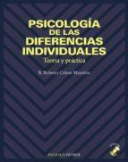 psicologia de las diferencias individuales: teoria y practica (in cluye 2 diskettes)-roberto colom marañon-9788436812190