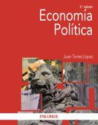 economia politica (5ª ed.) juan torres lopez 9788436833690