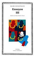 ensayos,t.iii. montaigne michel de montaigne 9788437606590