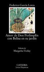 amor de don perlimplin con belisa en su jardin-federico garcia lorca-9788437608990