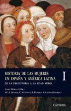 historia de las mujeres en españa y america latina i: de la prehi storia a la edad media isabel morant 9788437622590
