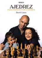ajedrez para padres y educadores-david llada fernandez-9788441538290