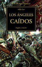 la herejia de horus 11: los angeles caidos-mike lee-9788445003190