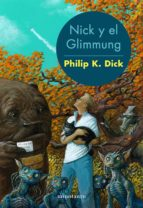 nick y el glimmung (ebook)-philip k. dick-9788445004890