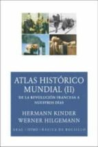 atlas historico mundial (ii):de la revolucion francesa a nuestros dias hermann kinder werner hilgemann manfred hergt 9788446024590