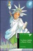 la tieta adela a nova york-nuria prades-9788447910090