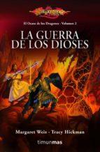 la guerra de los dioses (dragonlance. el ocaso de los dragones) margaret weis tracy hickman 9788448003890