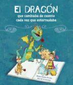 el dragon que cambiaba de cuento cada vez que estornudaba 9788448834890