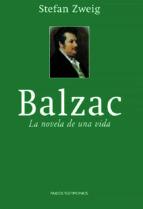 balzac: la novela de una vida-stefan zweig-9788449318290