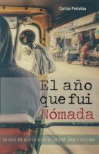 el año que fui nómada (ebook)-carlos peñalba-9788460891390