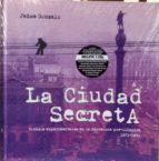 la ciudad secreta-jaime gonzalo-9788461664290
