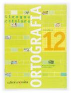 quadern ortografia catalana nº 12 primaria margarida canonge antonia colom 9788466110990