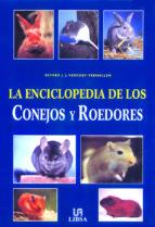 la enciclopedia de los conejos y roedores esther j. j. verhoef vergallen 9788466203890