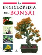 la enciclopedia del bonsai-raquel morales-9788466214490