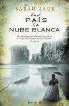 en el país de la nube blanca (trilogía de la nube blanca 1) (ebook)-sarah lark-9788466648790