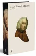 la vida de samuel johnson james boswell 9788467024890