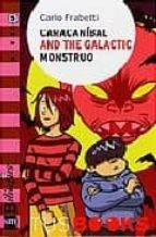 caracanibal and the galactic monstruo-carlo frabetti-9788467528190